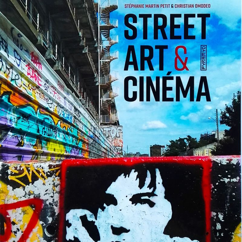 Street Art & Cinema - Art Book